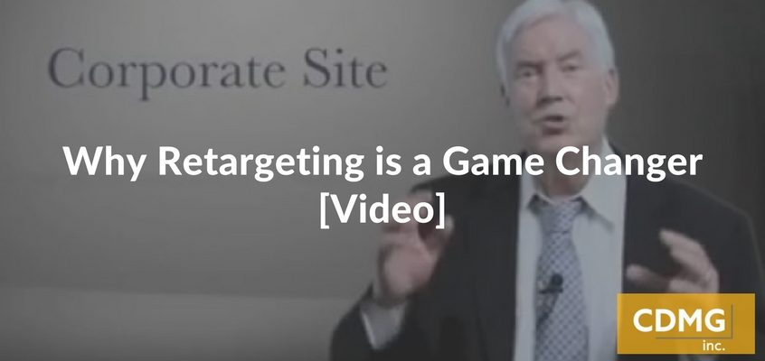 Why Retargeting is a Game Changer [Video]