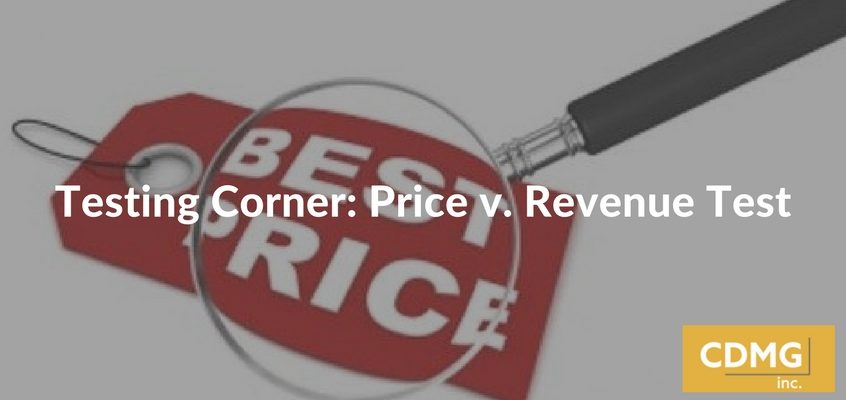 Testing Corner: Price v. Revenue Test