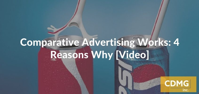 Comparative Advertising Works: 4 Reasons Why [Video]