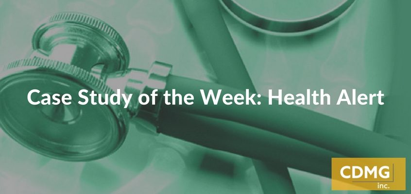 Case Study of the Week: Health Alert