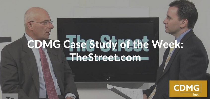 CDMG Case Study of the Week: TheStreet.com
