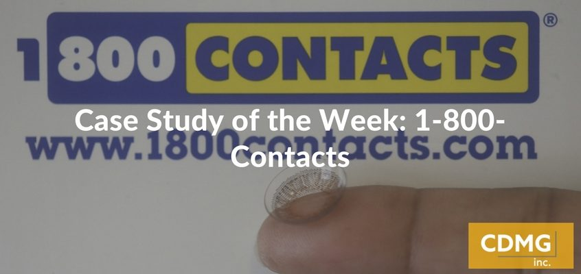 Case Study of the Week: 1-800-Contacts