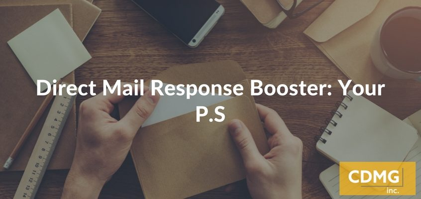 Direct Mail Response Booster: Your P.S.