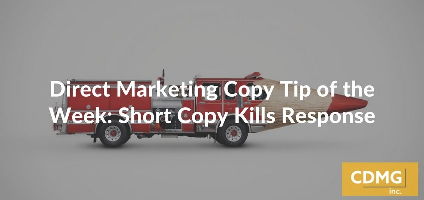 Direct Marketing Copy Tip of the Week: Short Copy Kills Response