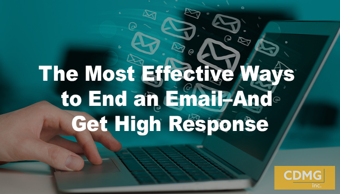 The Most Effective Ways to End an Email–And Get High Response