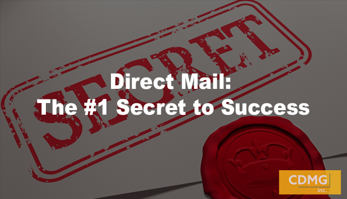 Direct Mail: The #1 Secret to Success [Powerful Example]