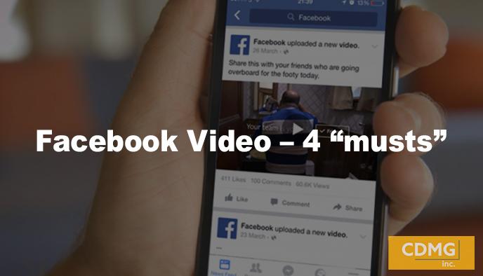 "Facebook Video – 4 ""musts"""