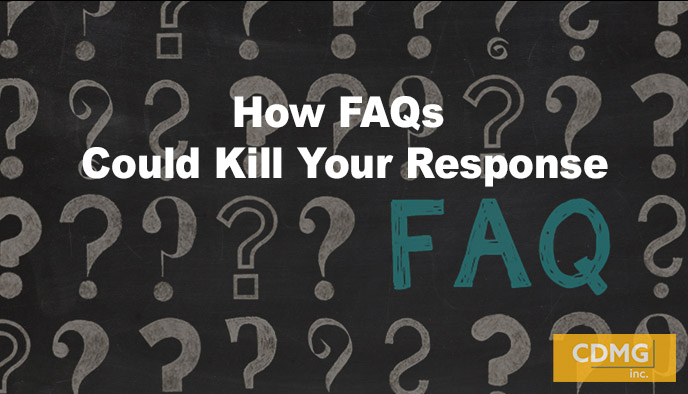 How FAQs Could Kill Your Response