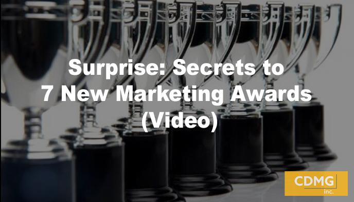 Surprise: Secrets to 7 New Marketing Awards (Video)