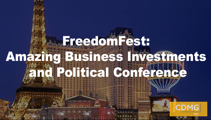 FreedomFest: Amazing Business Investments and Political Conference