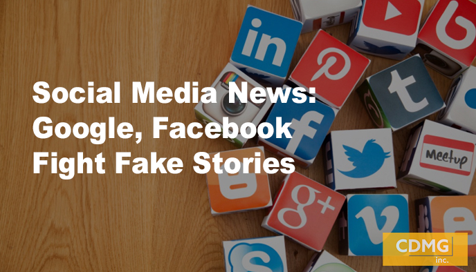 Social Media News: Google, Facebook Fight Fake Stories