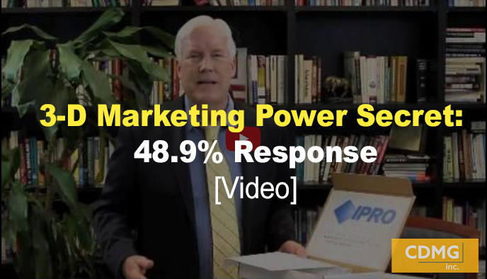 3-D Marketing Power Secret: 48.9% Response [Video]