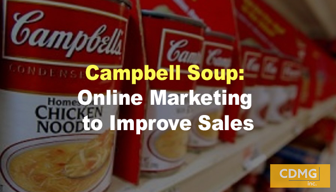 Campbell Soup: Online Marketing to Improve Sales