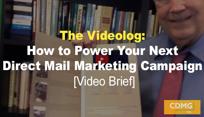 The Videolog: How to Power Your Next Direct Mail Marketing Campaign [Video Brief]