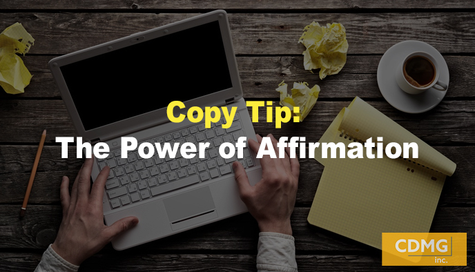 Copy Tip: The Power of Affirmation