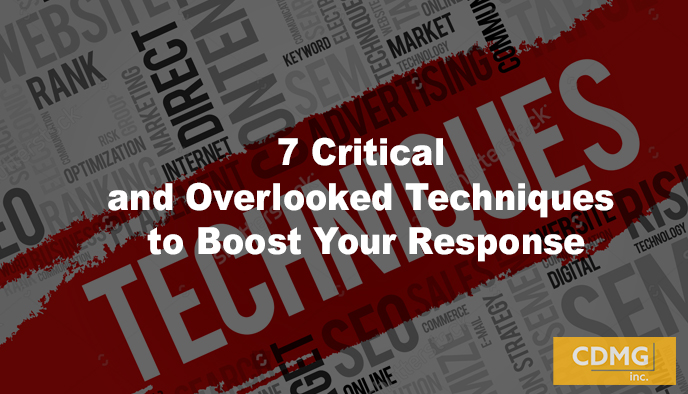 7 Critical and Overlooked Techniques to Boost Your Response