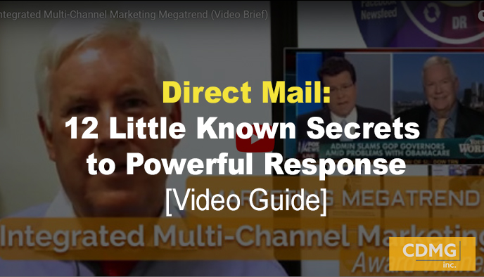 Direct Mail: 12 Little Known Secrets to Powerful Response [Video Guide]