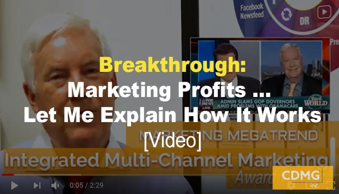 Breakthrough: Marketing Profits … Let Me Explain How It Works [Video]