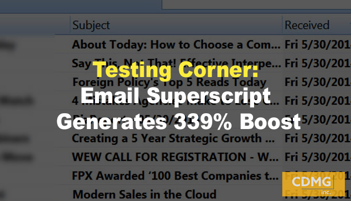 Testing Corner: Email Superscript Generates 339% Boost