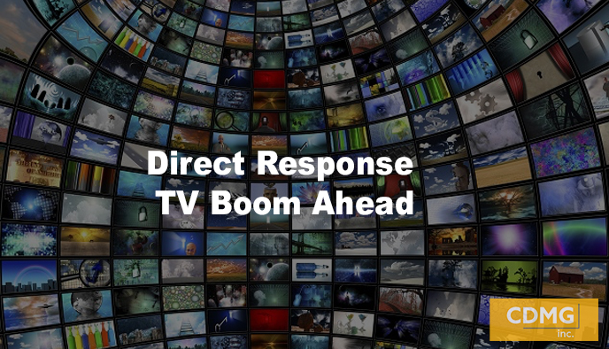Direct Response TV Boom Ahead