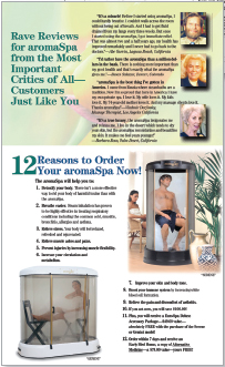 The 14-minute video Highlighted the AromaSpa's dramatic health properties using in-depth testimonials.