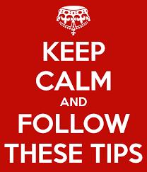 Keep Calm Follow These Tips