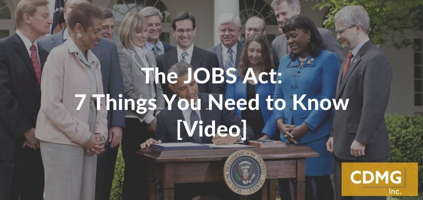 The JOBS Act: 7 Things You Need to Know [Video]