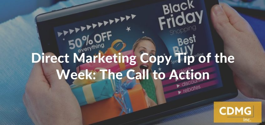 Direct Marketing Copy Tip of the Week: The Call to Action