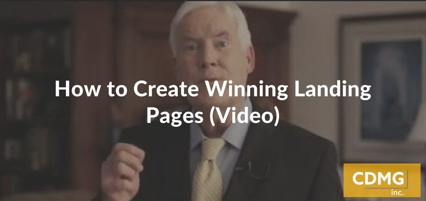 How to Create Winning Landing Pages (Video)