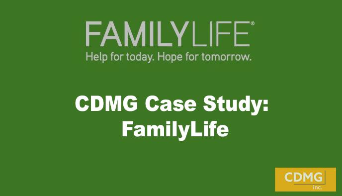 CDMG Case Study: FamilyLife