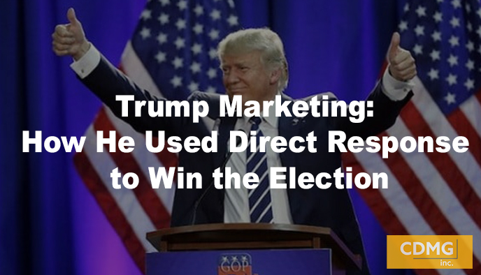 Trump Marketing: How He Used Direct Response to Win the Election