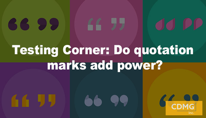 Testing Corner: Do quotation marks add power?