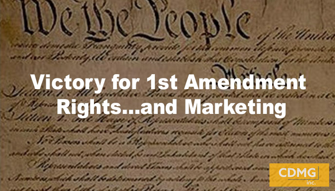 Victory for 1st Amendment Rights…and Marketing