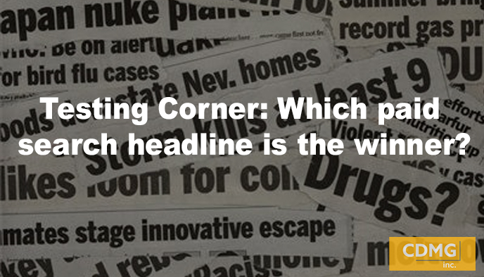 Testing Corner: Which paid search headline is the winner?