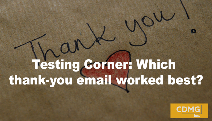 Testing Corner: Which thank-you email worked best?