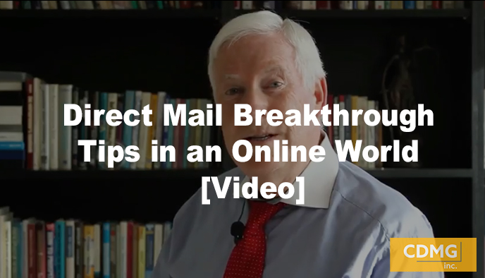 Direct Mail Breakthrough Tips in an Online World [Video]