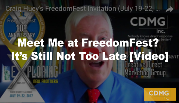 Meet Me at FreedomFest? It's Still Not Too Late [Video]