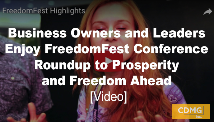 Business Owners and Leaders Enjoy FreedomFest Conference Roundup to Prosperity and Freedom Ahead [Video]