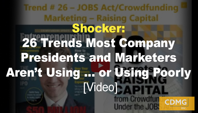 Shocker: 26 Trends Most Company Presidents and Marketers Aren't Using … or Using Poorly [Video]