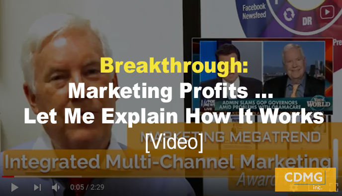 Breakthrough: Marketing Profits … Let Me Explain How It Works [Video]