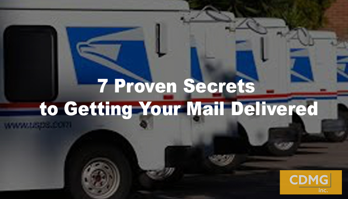 7 Proven Secrets to Getting Your Mail Delivered