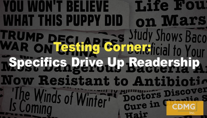 Testing Corner: Specifics Drive Up Readership