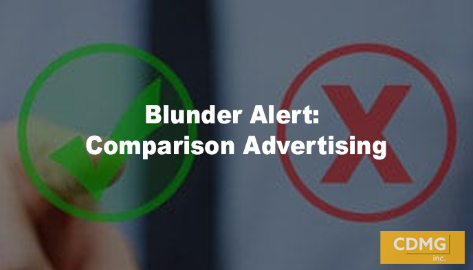 Blunder Alert: Comparison Advertising