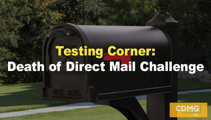Testing Corner: Death of Direct Mail Challenge