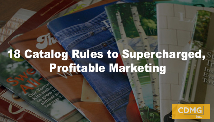 18 Catalog Rules to Supercharged, Profitable Marketing