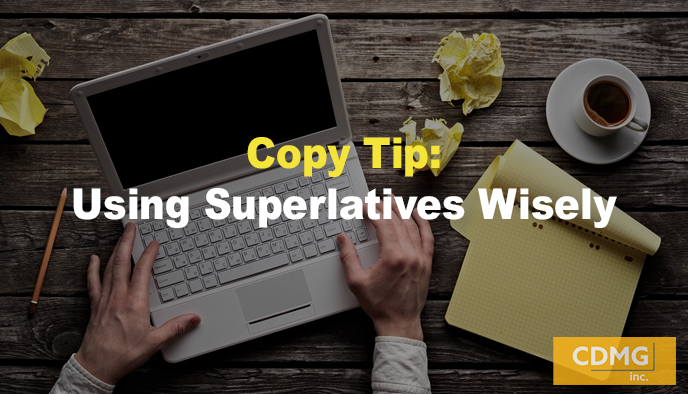 Copy Tip: Using Superlatives Wisely