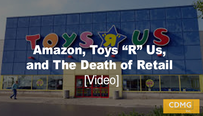 "Amazon, Toys ""R"" Us, and The Death of Retail [video]"
