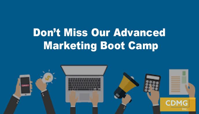 Don't Miss Our Advanced Marketing Boot Camp