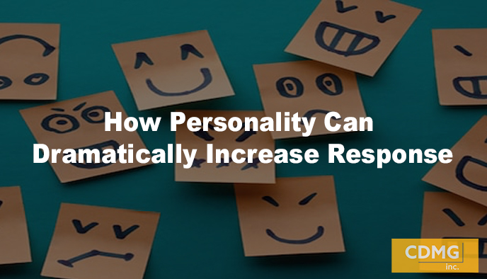 How Personality Can Dramatically Increase Response