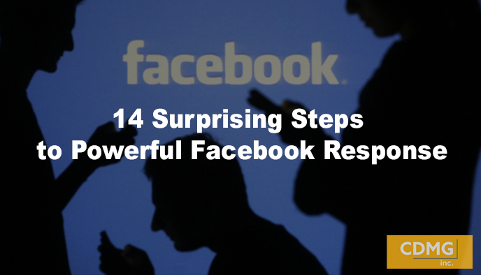 14 Surprising Steps to Powerful Facebook Response